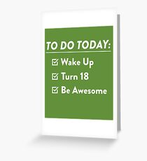 18th Birthday Checklist Be Awesome 18th Years Old T-Shirt Greeting Card