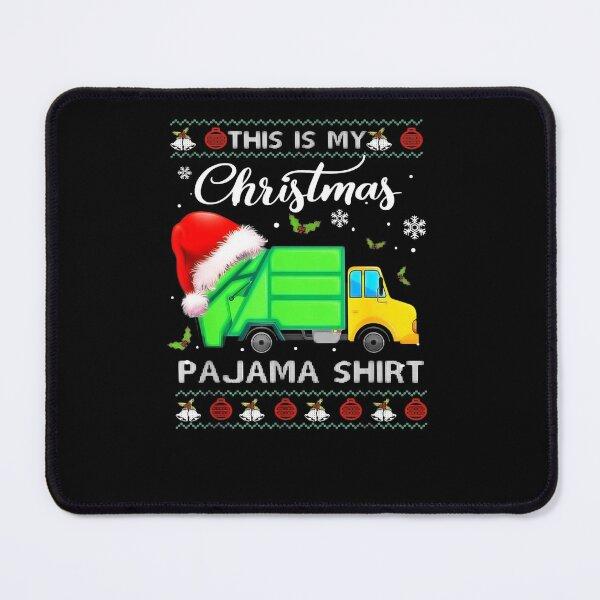 This Is My Christmas Pajama Garbage Truck Santa Ugly Xmas Mouse Pad