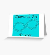 Diamonds Are Forever Greeting Card