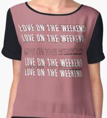 Love On The Weekend Chiffon Top