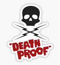 Death proof Sticker