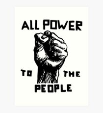 All Power To The People Art Print