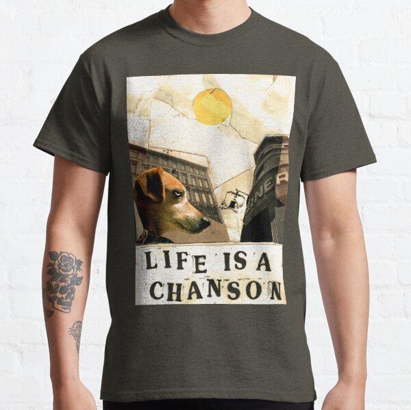 Das Leben ist ein Chanson Classic T-Shirt