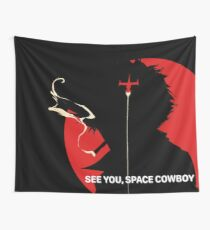 See You, Space Cowboy Wall Tapestry