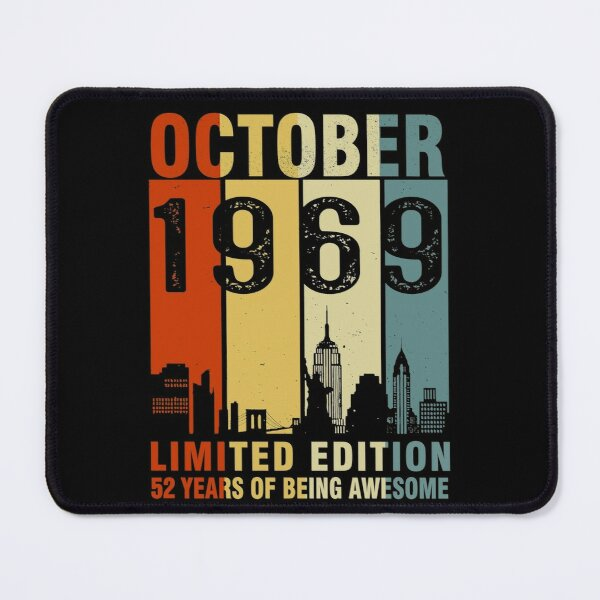 October 1969 Limited Edition 52 Years Of Being Awesome Mouse Pad