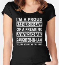 I'm A Proud Father In Law Of A Freaking Awesome Daughter In Law Women's Fitted Scoop T-Shirt