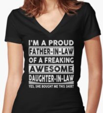 I'm A Proud Father In Law Of A Freaking Awesome Daughter In Law Women's Fitted V-Neck T-Shirt
