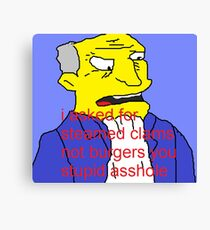 Didnt ask for burgers Canvas Print
