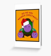 Member Christmas?  Greeting Card