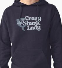 Crazy Shark Lady Pullover Hoodie