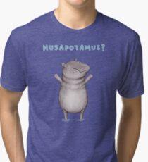 Hugapotamus? Tri-blend T-Shirt