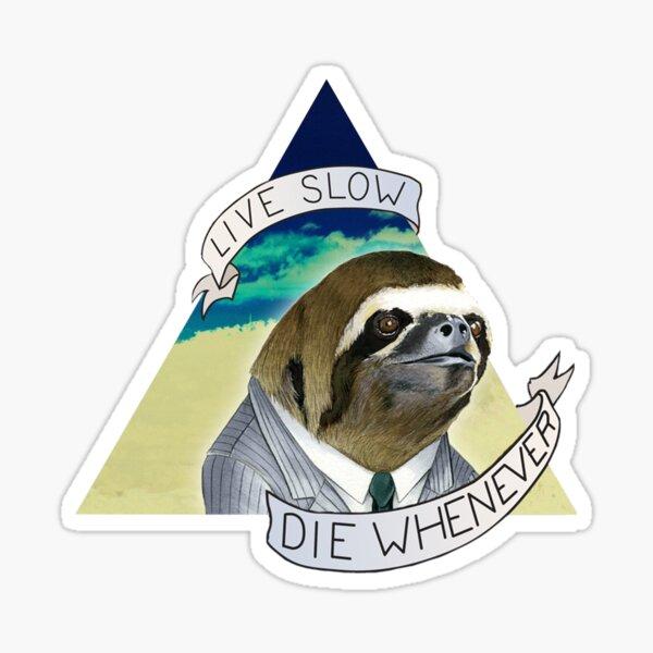 Sloth Live Slow Sticker