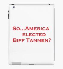 President Biff? iPad Case/Skin