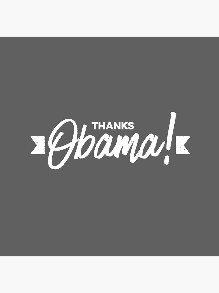 Thanks Obama! by DinoNuggets