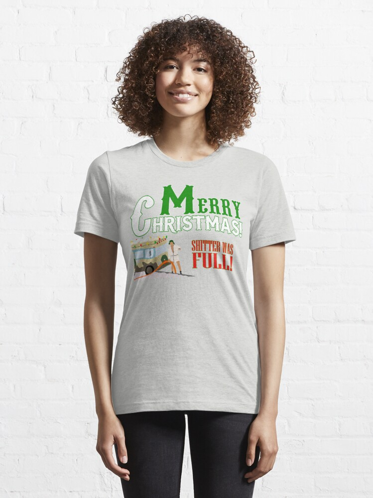 Alternate view of Merry Christmas Shitter Was Full Essential T-Shirt