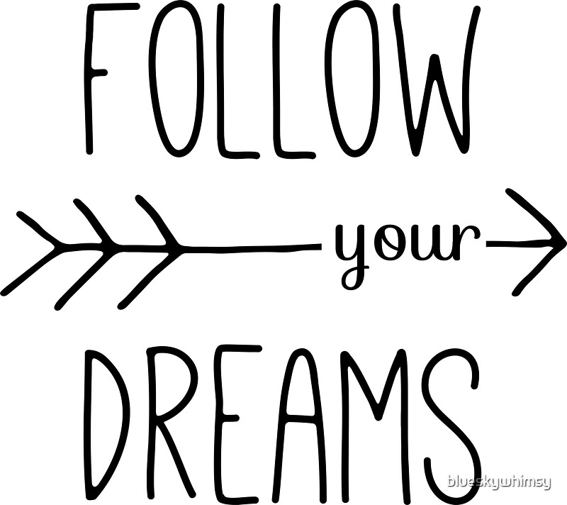 We Sell Wall Art Follow Your Dreams Wall Art Decal Vinyl ...