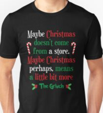 Maybe Christmas Unisex T-Shirt
