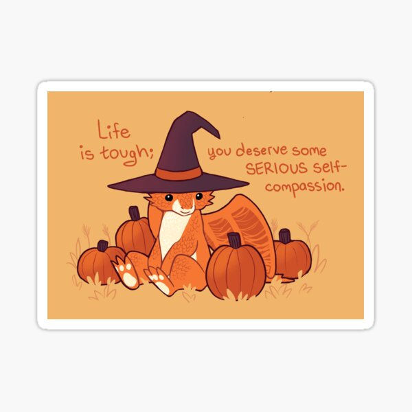 """""""You Deserve Some SERIOUS Self-Compassion"""" Witchy Dragon With Pumpkins Sticker"""