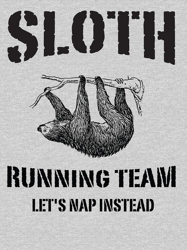 Sloth Running Team. Let's Nap Instead | Unisex T-Shirt
