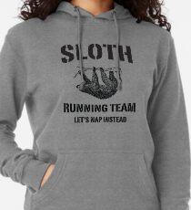 Sudadera con capucha ligera Equipo de Sloth Running. Vamos a tomar una siesta