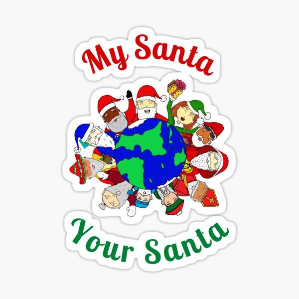 My Santa Your Santa Sticker