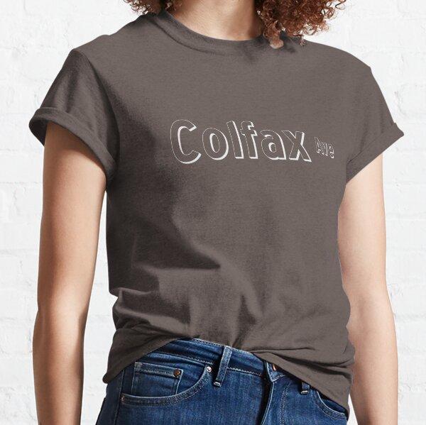 Colfax Ave Street Sign - Denver Colorado Classic T-Shirt