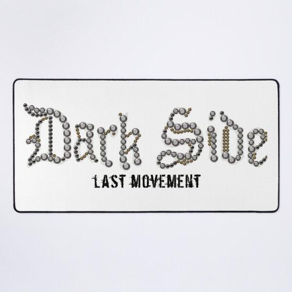 'Dark side last movement' Desk Mat