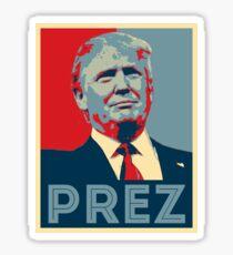 PREZ TRUMP Sticker