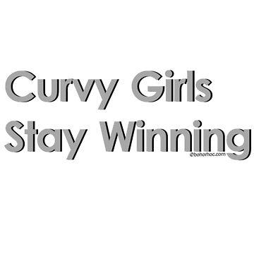Curvy Girls Stay Winning (Grey) by BohoRho