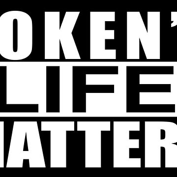 TOKEN'S LIFE MATTERS by Numnizzle