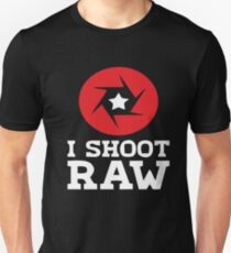 I Shoot RAW - Funny Photography Photographer Gift T-Shirt T-Shirt