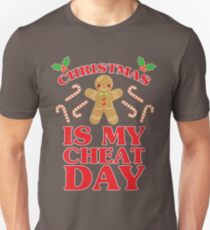 Christmas Is My Cheat Day Unisex T-Shirt