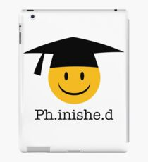 Ph.inishe.d Phd Doctoral Cap Smiley iPad Case/Skin