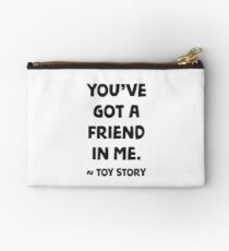 You've got a friend in me - Toy story Studio Pouch