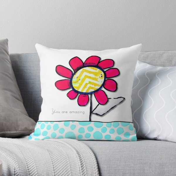 """""""You Are Amazing"""" Original design by PhillipaheART Throw Pillow"""