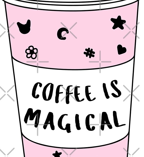 Coffee is Magical ★ Trendy/Hipster/Tumblr Meme by Bratsy ♡