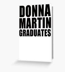 Donna Martin Graduates T-Shirt 90210 TV TEE Retro Funny hip Beverly Hills CA Greeting Card