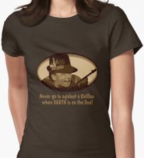 Never Go In Against a Sicilian When DEATH Is on the Line! T-Shirt