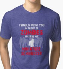 Front Zombies Miniature Schnauzer Tri-blend T-Shirt