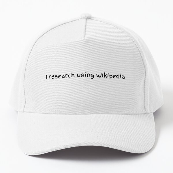 I Research Using Wikipedia Baseball Cap