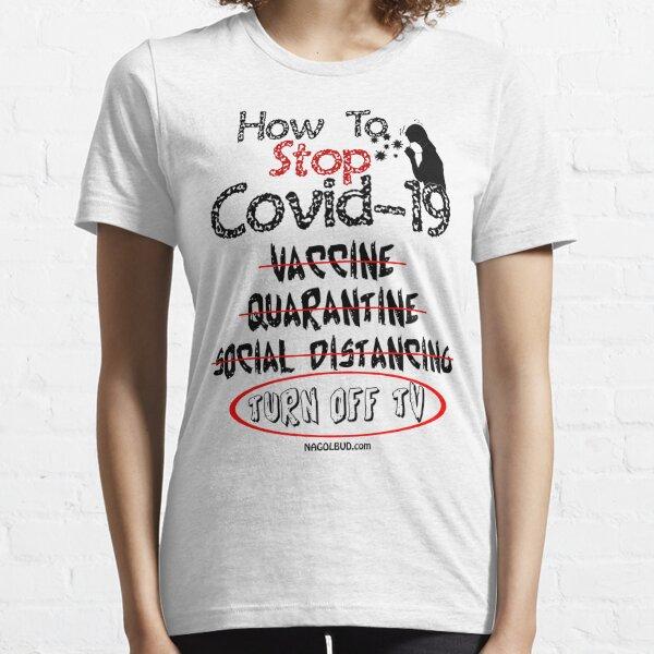 How to Stop Coronavirus Covid 19 Essential T-Shirt
