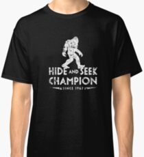 Hide &Seek Champion Since 1967 Shirt Funny Bigfoot Sasquatch Classic T-Shirt