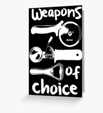 Weapons of choice - Full Set - White Greeting Card