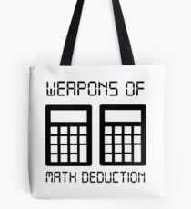 Math deduction Tote Bag