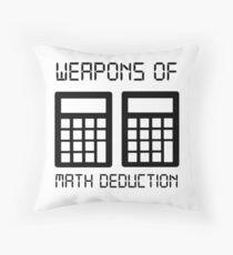 Math deduction Throw Pillow