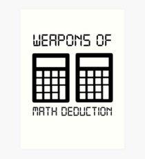Math deduction Art Print