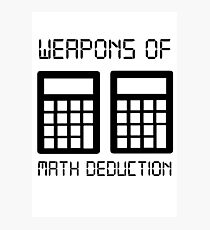 Math deduction Photographic Print
