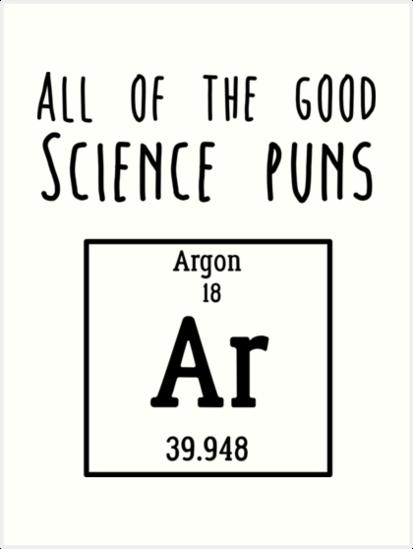 Quot Science Puns Quot Art Prints By Caretta Redbubble