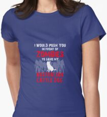 Front Of Zombies Australian Cattle Dog Women's Fitted T-Shirt