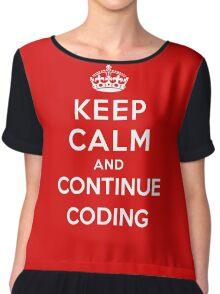 Keep Calm Continue Coding Chiffon Top